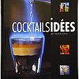 Cocktail Idées par Laurent Greco